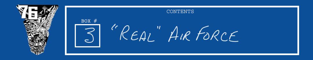 """Box 3 """"Real"""" Air Force"""